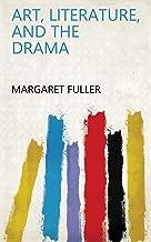 Art, Literature, and the Drama
