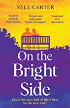 On the Bright Side: The heartbreaking, heartwarming feel-good read of 2021