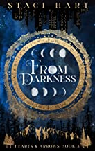 From Darkness (Hearts & Arrows Book 3)