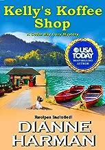 Kelly's Koffee Shop (Cedar Bay Cozy Mystery Series Book 1)
