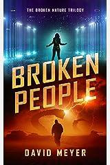 Broken People (Broken Nature Book 3) Kindle Edition