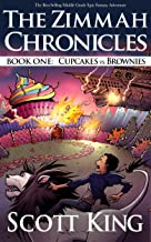 Cupcakes vs. Brownies: Zimmah Chronicles Book 1