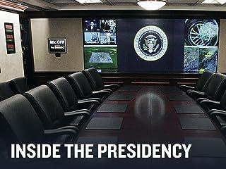 Inside the Presidency Season 1