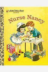 Nurse Nancy (Little Golden Book) Kindle Edition