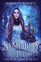 Symphony of the Departed (Allegro Academy #1)