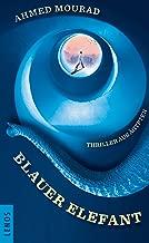 Blauer Elefant: Thriller aus Ägypten (Lenos Polar) (German Edition)
