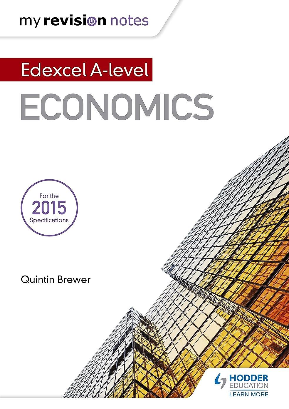 テセウスアクロバットご意見My Revision Notes: Edexcel A Level Economics (English Edition)