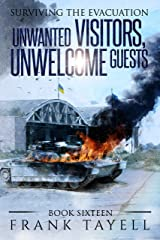 Surviving the Evacuation, Book 16: Unwanted Visitors, Unwelcome Guests Kindle Edition