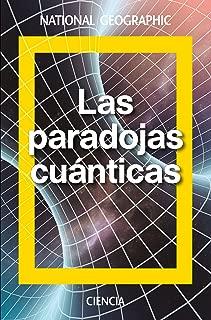 Las paradojas cuánticas: Schrödinger y la mecánica ondulatoria (NATGEO CIENCIAS) (Spanish Edition)