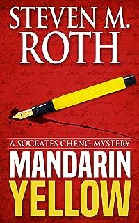Mandarin Yellow: A Mystery Introducing Socrates Cheng (Socrates Cheng mysteries Book 1)