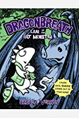 Dragonbreath #4: Lair of the Bat Monster Kindle Edition
