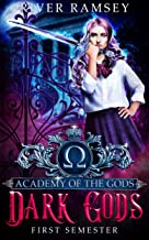 Dark Gods: An Academy Bully Romance (Academy of the Gods Book 1)