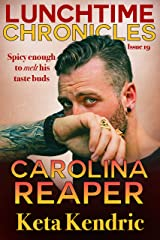 Lunchtime Chronicles: Carolina Reaper Kindle Edition