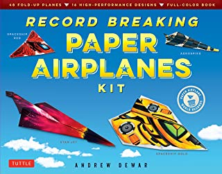 Record Breaking Paper Airplanes Kit: Make Paper Planes Based on the Fastest, Longest-Flying Planes in the World!: Kit with Book, 16 Designs & 48 Fold-up Planes