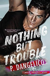 Nothing But Trouble (Malibu University Series)