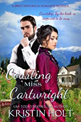 Courting Miss Cartwright: A Sweet Western Historical Romance Novella (Six Brides for Six Gideons Book 2) Kindle Edition