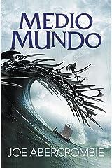 Medio mundo (El mar Quebrado 2) (Spanish Edition) eBook Kindle