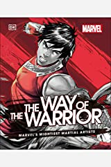 Marvel The Way of the Warrior: Marvel's Mightiest Martial Artists Kindle Edition