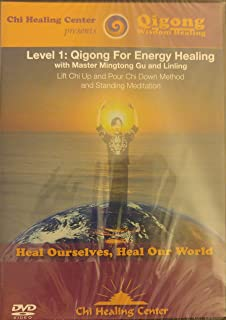 Level 1: Qigong For Energy Healing with Master Mingtong Gu and Linling, Lift Chi Up and Pour Chi Down Method and Standing Meditation presented by Chi Healing Center