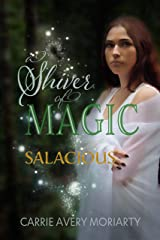 Salacious (A Shiver of Magic Book 3) Kindle Edition