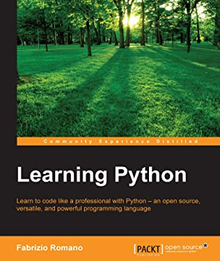 Learning Python: Learn to code like a professional with Python - an open source, versatile, and powerful programming language
