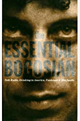 The Essential Bogosian: Talk Radio, Drinking in America, FunHouse and Men Inside Kindle Edition