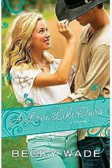 A Love Like Ours (A Porter Family Novel Book #3) Kindle Edition