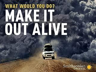 Make It Out Alive - Season 1