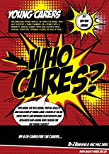 Who Cares? For young adult carers?: Mental health, wellbeing and isolation (Humanity) (English Edition)