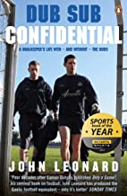 Dub Sub Confidential: A Goalkeeper's Life with – and without – the Dubs