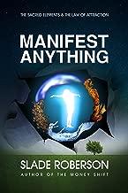 Manifest Anything (Manifesting Abundance Book 2)