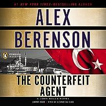 The Counterfeit Agent: A John Wells Novel, Book 8