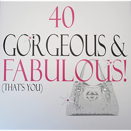 WHITE COTTON CARDS 40 Gorgeous Fabulous Thats You Handmade Large 40th Birthday Card