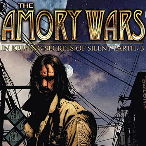 The Amory Wars: In Keeping Secrets of Silent Earth: 3 (Issues) (12 Book Series)
