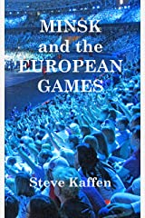 Minsk and the European Games Kindle Edition