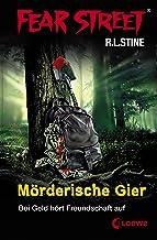 Fear Street 7 - Mörderische Gier: Die Buchvorlage zur Horrorfilmreihe auf Netflix (German Edition)