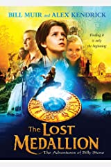 The Lost Medallion: The Adventures of Billy Stone Kindle Edition