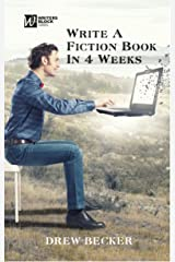 Write a Fiction Book in 4 Weeks [Writers Blocks] Kindle Edition
