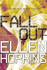 Fallout (Crank Book 3) Kindle Edition