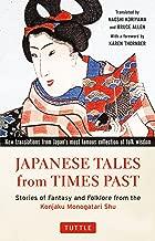 أوقات اليابانية Tales من الماضي: Stories الفولكلور من الخيال من The konjaku monogatari shu