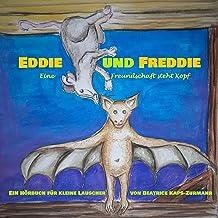 Eddie und Freddie: Eine Freundschaft steht Kopf