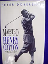 Maestro: The Life of Sir Henry Cotton