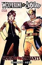 Wolverine & Jubilee: Curse of the Mutants