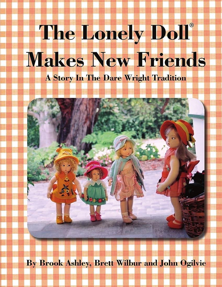 履歴書消化ニンニクThe Lonely Doll Makes New Friends