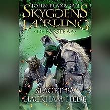 Slaget på Hackham Hede: Skyggens lærling - De første år 2