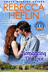 Romancing Dr. Love (Sterling University Book 1) Kindle Edition