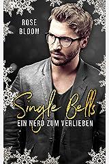 Single Bells: Ein Nerd zum Verlieben (German Edition) Format Kindle