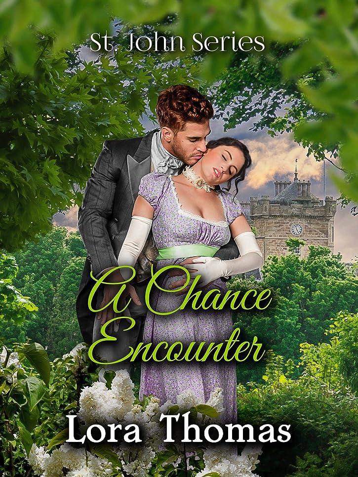 花火なる舌なA Chance Encounter (St. John Series Book 10) (English Edition)