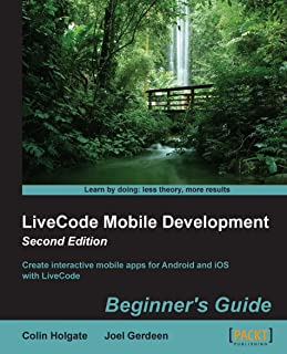 LiveCode Mobile Development: Beginner's Guide - Second Edition