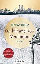 Der Himmel über Manhattan: Roman (German Edition)